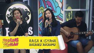 Raisa X Isyana Anganku Anganmu LIVE