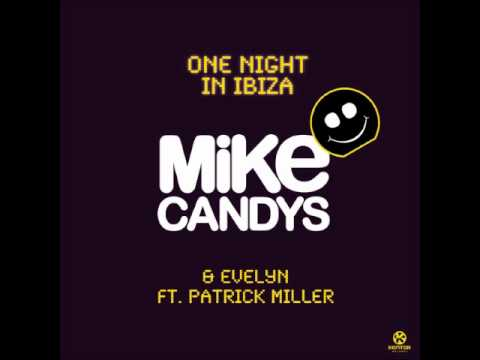 Mike Candys & Evelyn - One Night in Ibiza [Official Music