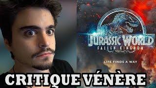 CRITIQUE VÉNÈRE - Jurassic World 2 Fallen Kingdom - MaxAuMaximum
