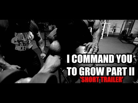 TRAILER:  I COMMAND YOU TO GROW PT. II, Kai Greene & Dana Linn Bailey