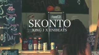 SKONTO - King J X Enibeats (Official Video)