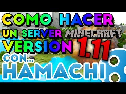 Como crear un server minecraft 1.11 CON HAMACHI