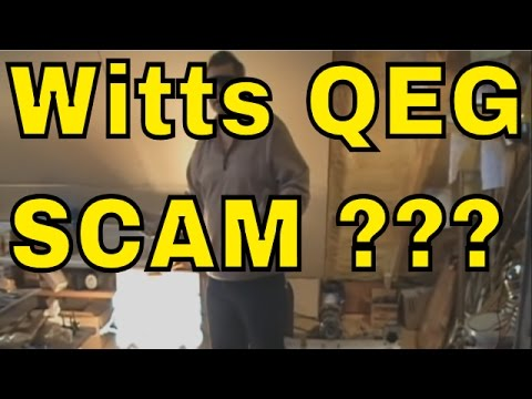 Free Energy Machine  ? Scam ? From Witts.ws - QEG ? Scam ? Inspired Model ?