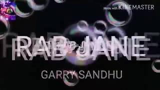 Rab jane/latest punjabi song2017/garry sandhu/bass tutor mix