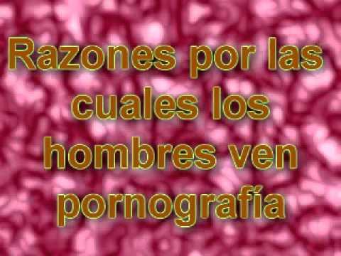 Por Que Los Hombres Ven Porno..mp4 video