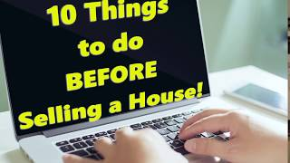 10 Things to do Before Selling a House!