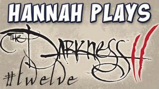 Hannah Plays! - The Darkness II - Part 12 - House of Horrors