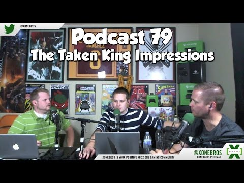 Podcast #79: The Taken King Impressions