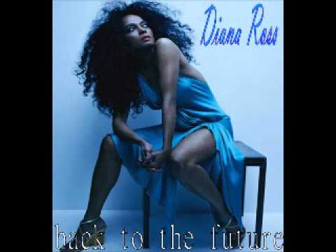 Diana Ross - Back To The Future
