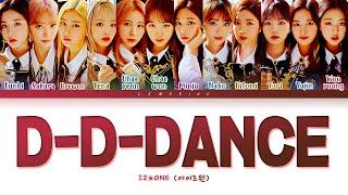 IZ*ONE D-D-DANCE  아이즈원 D-D-DANCE 가사 Color Coded /Han/Rom/Eng
