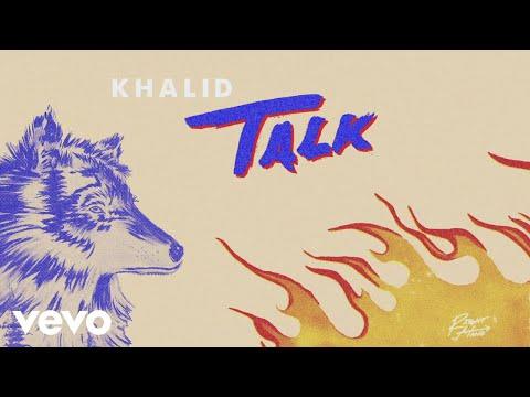 Download Lagu  Khalid - Talk Audio Mp3 Free