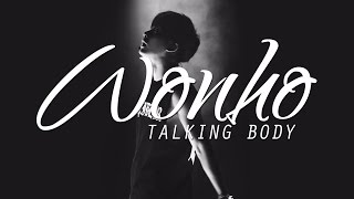 [mx.fmv] wonho - talking body