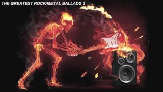 THE GREATEST ROCK/METAL BALLADS 2
