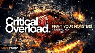Creative - Fight Your Monsters (Original Mix) *** PREVIEW *** Out 29.05.17 on Beatport ***