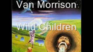 Watch Van Morrison Wild Children video