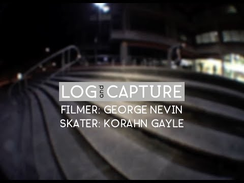 Log & Capture: George Nevin - Korahn Gayle