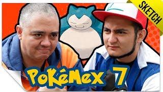 Pokémex 7 (Si Pokémon Fuera Mexicano) | SKETCH | QueParió! ft. Lalo Garza