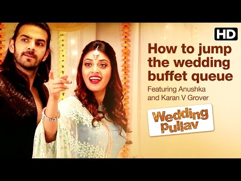 How To Jump The Wedding Buffet Queue | Wedding Pullav