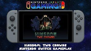 Kingdom: Two Crowns | Nintendo Switch Gameplay