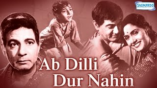 Ab Dilli Dur Nahin Hindi Movie