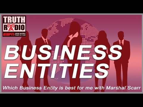 Marshal Scarr on Which Business Entity Is Best For Me?   Truth Radio #87