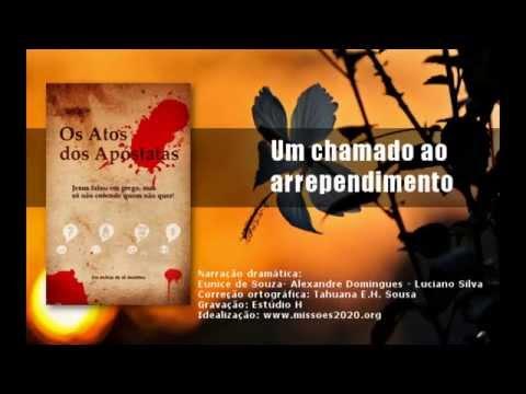 Áudio-book: Os Atos dos Apóstatas - Um chamado ao arrependimento