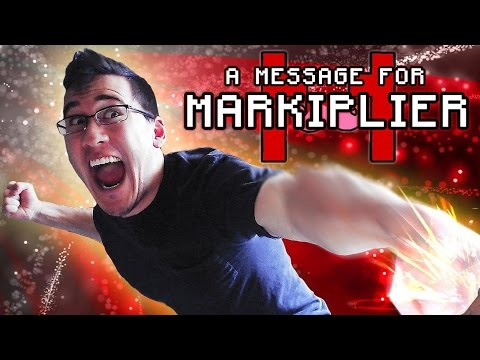 A Message For Markiplier