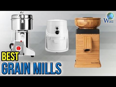 9 Best Grain Mills 2017