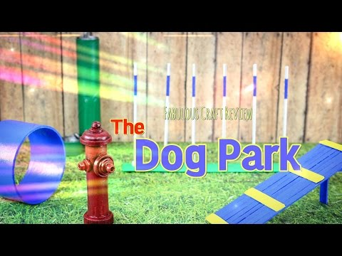 Fabulous Craft Review:  Doll Dog Park