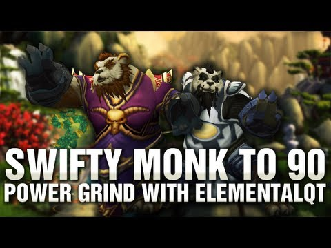 swifty Monk to 90 Powergrind with Elementalqt