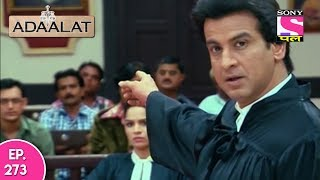 Adaalat - अदालत  - Episode 273 - 22nd June, 2017