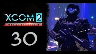 Xcom 2 Part 30 Curse the lost and there endless numbers