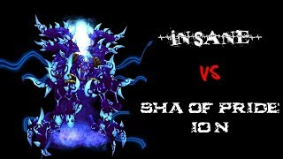 Insane vs Sha of Pride 10 N (Warlock Pov)