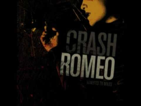 Crash Romeo - Die In Your Arms