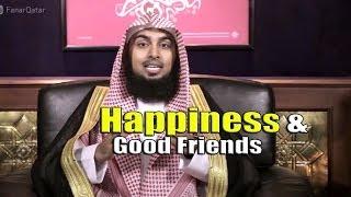 Happiness & Good Friends – Sajid Umar
