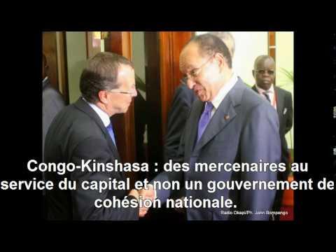 Congo-Kinshasa : des mercenaires au service du capital et non un gouvernement de cohésion nationale.