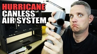 Hurricane Canless Air System vs Canned Air