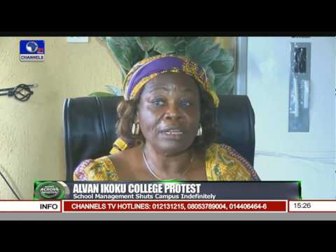 News Across Nigeria: Campus Protest Leads To Indefinite Shutdown Of Alvan Ikoku College