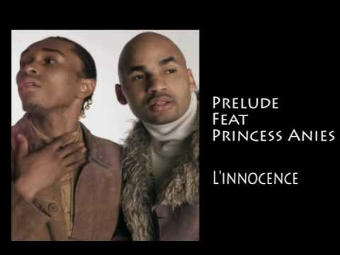 Prelude feat Princess Anies L innocence