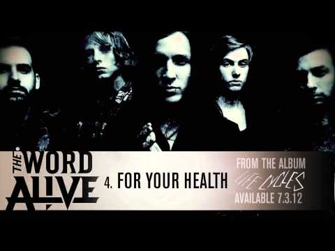 The Word Alive - &quot;For Your Health&quot; Track 4