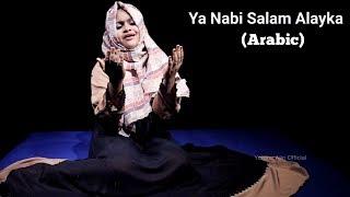 Ya Nabi Salam Alayka Arabic By Yumna Ajin  HD VIDE