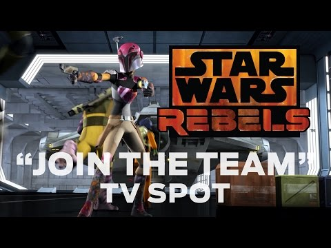 "Star Wars Rebels: ""Join the Team"" TV Spot"