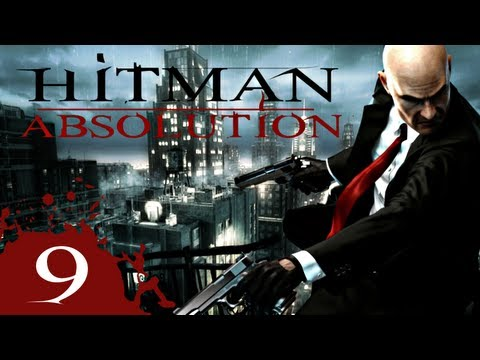 [FR] Hitman Absolution: #9- Sur le fil du rasoir ! (HD 1080P)