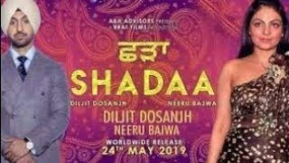 Shadaa Diljit Dosanjh Full HD Movie || New Punjabi Movies 2019 | Diljit Dosanjh New Movie