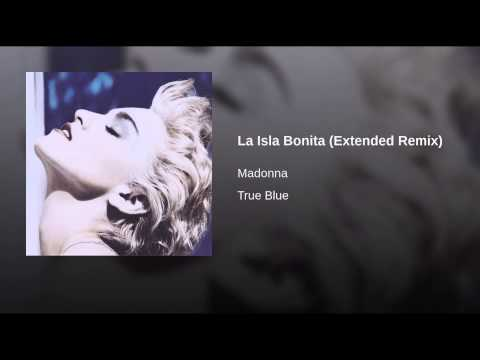 La Isla Bonita (extended Remix) video
