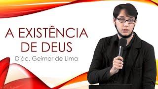 A Existência de Deus - Geimar Lima
