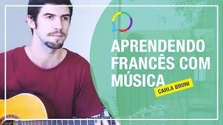 Aprendendo Francês Com Música Quelqu Un M A Dit Carla Bruni
