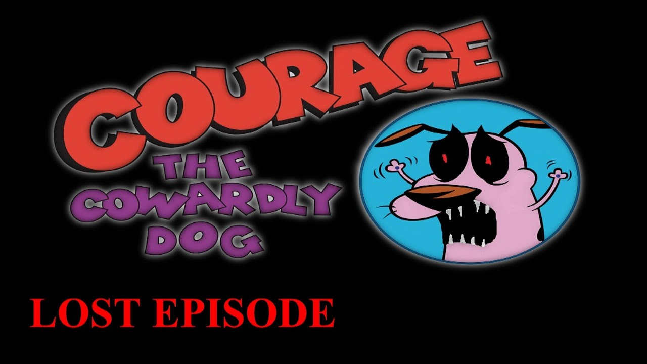 Watch Courage The Cowardly Dog Lost Episode
