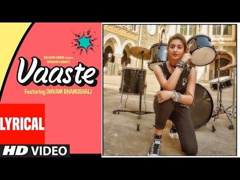 Download Lagu  AL:Vaaste Song | Dhvani Bhanushali, Tanishk Bagchi | Nikhil D | Bhushan Kumar |Radhika , Vinay Mp3 Free