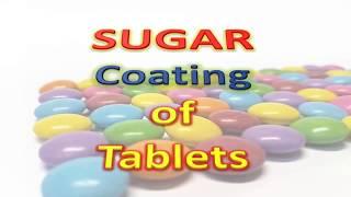 Sugar coating process of tablets